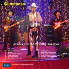 Gunsmoke -Jewels From A Country Jukebox