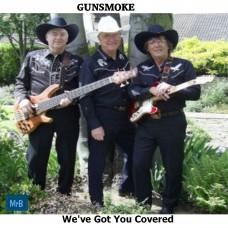 Gunsmoke - We've Got You Covered