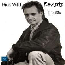 Rick Wild - Revisits The 60s